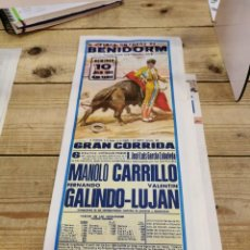 Carteles Toros: BENIDORM, 1983, CARTEL DE TOROS, MANOLO CARRILLO, FERNANDO GALINDO Y VALENTIN LUJAN, 19X46 CMS. Lote 262295540