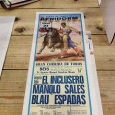 Carteles Toros: BENIDORM, 1983, CARTEL DE TOROS, EL INCLUSERO, MANOLO SALES Y BLAU ESPADAS, 19X46 CMS. Lote 262295905