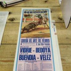Carteles Toros: BENIDORM, 1984, CARTEL DE TOROS, REJONEO, VIDRIE, CURRO BEDOYA, BUENDIA Y ANDRES VELEZ, 19X46 CMS. Lote 262296055