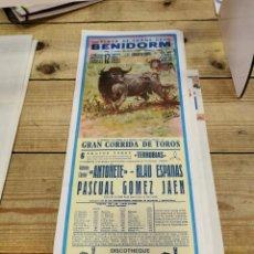 Carteles Toros: BENIDORM, 1984, CARTEL DE TOROS, ANTOÑETE, BLAU ESPADAS Y PASCUAL GOMEZ JAEN, ALTERNATIVA, 19X46 CMS. Lote 262296225