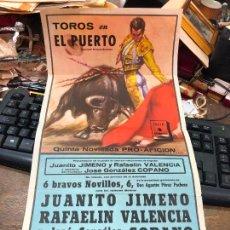 Carteles Toros: CARTEL PLAZA DE TOROS DE EL PUERTO SANTA MARIA 1962 - MEDIDA 46X24 CM - CARTEL DOBLADO POR EL CENTRO. Lote 268307769