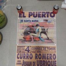 Carteles Toros: CARTEL TOROS EL PUERTO CURRO ROMERO, JESULIN Y RIVERA. Lote 268578759