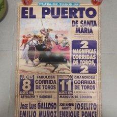 Carteles Toros: CARTEL TOROS EL PUERTO JOSELITO/PONCE/JESULIN. Lote 268579064