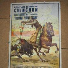 Carteles Toros: CARTEL REAL PLAZA DE TOROS DE CHINCHÓN MANUEL VIDRIE Y D. JAVER BUENDIA, MANZANERES, OJEDA LITRI.. Lote 268600619