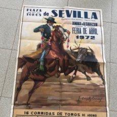 Carteles Toros: CARTEL PLAZA DE TOROS DE SEVILLA. FERIA DE ABRIL DE 1972. Lote 269837083