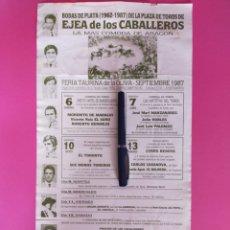 Carteles Toros: 44X24 CARTEL DE TOROS EJEA DE LOS CABALLEROS BODAS DE PLATA 1962-1897. Lote 274847618