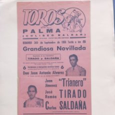 Carteles Toros: CARTEL DE TOROS PALMA DE MALLORCA SEP-1956 JUAN JIMÉNEZ TRIANERO,JOSE RAMÓN TIRADO,CARLOS SALDAÑA. Lote 277118538