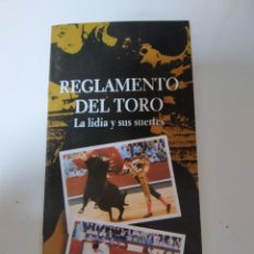 Affissi Tauromachia: FOLLETO REGLAMENTO DEL TORO, LIDIA Y SUERTES. Lote 284229623