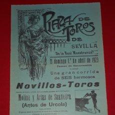 Carteles Toros: PLAZA DE TOROS DE SEVILLA 1 DE ABRIL DE 1923. Lote 288005333