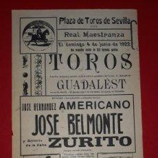 Carteles Toros: PLAZA DE TOROS DE SEVILLA 4 DE JUNIO DE 1922. Lote 288005763