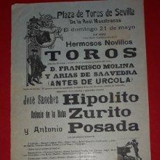 Carteles Toros: PLAZA DE TOROS DE SEVILLA 21 DE MAYO DE 1922. Lote 288006453