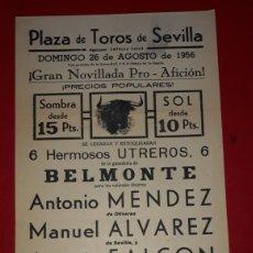 Carteles Toros: PLAZA DE TOROS DE SEVILLA 26 DE AGOSTO DE 1956. Lote 288010488