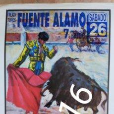 Carteles Toros: CARTEL DE TOROS FUENTE ÁLAMO 2000 PACO UREÑA. Lote 288214218