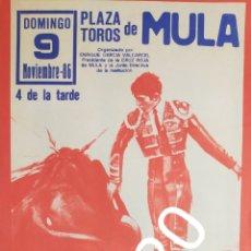 Carteles Toros: CARTEL DE TOROS MULA 1986. Lote 288215273