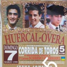 Carteles Toros: CARTEL DE TOROS HUERCAL-OVERA 1999. Lote 288218098