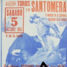Carteles Toros: CARTEL DE TOROS SANTOMERA 1985. Lote 288218493