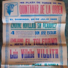 Carteles Toros: QUINTANAR DE LA ORDEN TOLEDO PLAZA DE TOROS CARTEL CORRIDAS 1965 88 X 64 CMTS. Lote 288219713