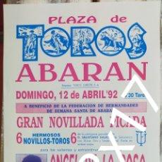 Carteles Toros: CARTEL DE TOROS DE ABARAN 1992. Lote 288221458