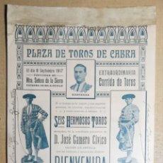 Affissi Tauromachia: CARTEL CABRA 1907 AUTÓGRAFOS DE BELMONTE Y JOSÉ GÓMEZ GALLITO. Lote 289349823
