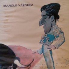 Carteles Toros: LITOGRAFÍA DE DÁVILA DE MANOLO VÁZQUEZ. Lote 289576583