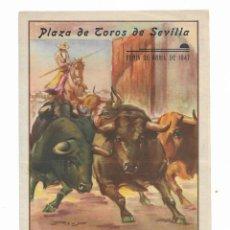 Carteles Toros: CARTEL PLAZA DE TOROS DE SEVILLA- 18 AL 27 DE ABRIL DE 1947. Lote 289721508