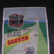 Carteles de Transportes: CARTEL ( COCHE ) SANSON - BATERIAS PARA COCHES, IMP. VILA SALA, BARCELONA 1956 ( ORIGINAL ). Lote 9830929