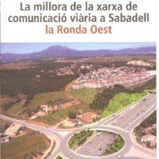 Carteles de Transportes: LA RONDA OEST. SABADELL. CATALUNYA. EN CATALÀ. DIPTICO A4. Lote 12227429