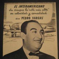 Carteles de Transportes: ANTIGUA PUBLICIDAD ANUNCIO AVIONES, COMPAÑIA AEREA EL INTERAMERICANO. PEDRO VARGAS. DE LOS AÑOS 50.. Lote 16858783