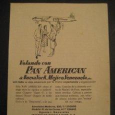 Carteles de Transportes: ANTIGUA PUBLICIDAD ANUNCIO DE AVIONES, COMPAÑIA AEREA PAN AMERICAN WORLD AIRWAYS. DE LOS AÑOS 50. Lote 16859256