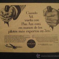 Carteles de Transportes: ANTIGUA PUBLICIDAD ANUNCIO DE AVIONES, COMPAÑIA AEREA PAN AMERICAN WORLD AIRWAYS. DE LOS AÑOS 50. Lote 16859266