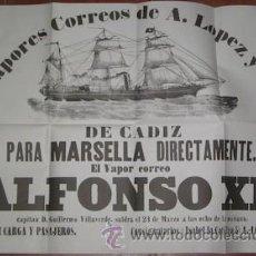 Affiches de Transports: CARTEL DEL VAPOR CORREO ALFONSO XII, CONSIGNATARIO A. LÓPEZ Y CIA, CÁDIZ-MARSELLA. Lote 28689602