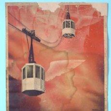 Affiches de Transports: FUNICULAR AÉREO DE MONTSERRAT. MÁXIMA ECONOMIA Y VISUALIDAD... MORELL, 1931. SUC DE HENRIC Y CIA.. Lote 29886222