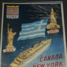 Carteles de Transportes: (M) CARTEL DE NAVIERAS - NATIONAL HELLENIC AMERICAN LINE , GREECE, TO CANADA AND NEW TORK. Lote 37653388