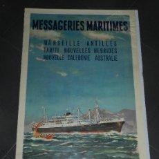 Carteles de Transportes: (M) CARTEL NAVIERAS AÑOS 40 - MESSAGERIES MARITIMES, MARSEILLE ANTILLES TAHITI AUSTRALIE, EDT PARIS. Lote 37982934