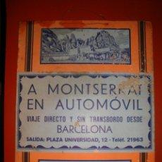 Carteles de Transportes: CARTEL A MONTSERRAT EN AUTOMOVIL. Lote 45643886