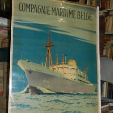 Carteles de Transportes: CARTEL NAVIERA LUKUGA COMPAGNIE MARITIME BELGE, ANVERS CONGO - ANGOLA , ORIGINAL AÑOS 40. Lote 47719117