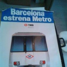 Carteles de Transportes: CARTEL POSTER TRANSPORTES METROPOLITANOS BARCELONA BARCELONA ESTRENA METRO ORIGINAL AÑOS 80. Lote 51177040