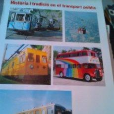 Carteles de Transportes: CARTEL POSTER TRANSPORTES METROPOLITANOS BARCELONA HISTORIA Y TRADICIO... ORIGINAL AÑOS 80 . Lote 51177070