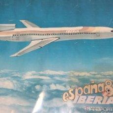 Carteles de Transportes: PÓSTER DE BOEING 727 DE IBERIA LÍNEAS AÉREAS. MUNDIAL DE FÚTBOL ESPAÑA 82. 1 M X 70 CM.. Lote 52704917