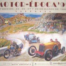 Carteles de Transportes: GRAN PÓSTER Y CARTEL DE MOTOR-ÉPOCA 99, VALENCIA. PRIMER FERIA MONOGRÁFICA DE LA MOTO ESPAÑOLA.. Lote 54641346