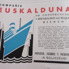 Carteles de Transportes: PUBLICIDAD 1951 - COLECCION INDUSTRIAS - COMPAÑIA EUSKALDUNA BUQUES BILBAO. Lote 58882981