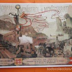 Carteles de Transportes: CARTEL - SOCIEDAD FERROCARRILES DE MONTAÑA Y GRANDES PENDIENTES FERROCARRIL MONISTROL A MONTSERRAT. Lote 59535519