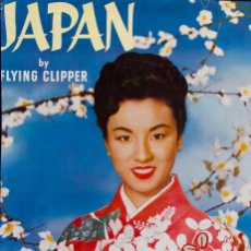 Carteles de Transportes: JAPAN BY FLYING CLIPPER. Lote 62180872