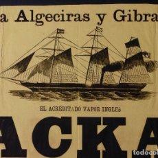 Carteles de Transportes: VAPOR INGLES JACKAL LINEA ALGECIRAS Y GIBRALTAR, 1891. Lote 80815071