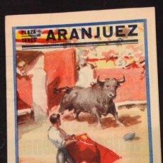 Carteles de Transportes: PLAZA TOROS ARANJUEZ, 30 DE JUNIO 1957. ORIVE, SEGURA, JIMENEZ, CHICUELO HIJO.. Lote 82285376