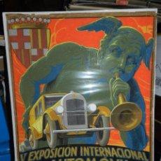 Carteles de Transportes: (M) CARTEL ORIGINAL PINTADO A MANO - V EXPOSICION INTERNACIONAL DEL AUTOMOVIL AÑOS 20 COCHES. Lote 98120799