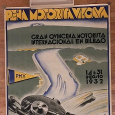 Carteles de Transportes: CARTEL PEÑA MOTORISTA VIZCAINA QUINCENA MOTORISTA BILBAO 1932. Lote 126912095