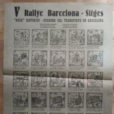 Carteles de Transportes: V RALLY BARCELONA - SITGES - AUCA HISTÓRICO - GUASONA DEL TRANSPORTE EN BARCELONA (AÑO 1963). Lote 117630727