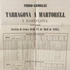 Carteles de Transportes: FERRO-CARRILES DE TARRAGONA Á MARTORELL Y BARCELONA. SERVICIO DE TRENES DESDE 15 DE ABRIL DE 1865. -. Lote 123264084