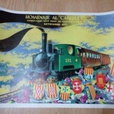 Carteles de Transportes: POSTER HOMENAJE AL CARRILET - FERROCARRIL SANT FELIU DE GUIXOLS - GERONA SETIEMBRE 1975. Lote 127527155